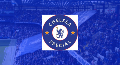 The Chelsea Special – What's it all about?