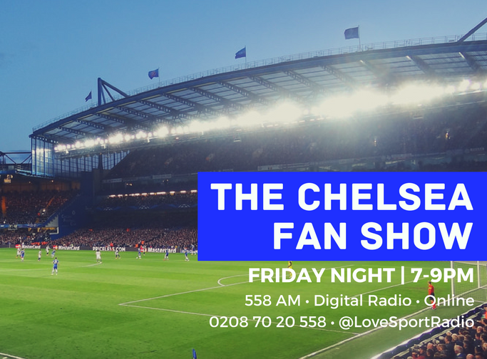 Chelsea FanCast on Love Sport Radio with Kerry Dixon